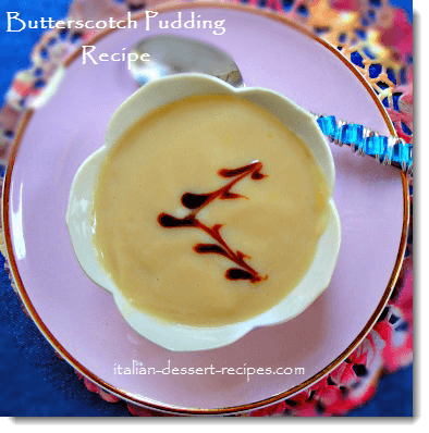butterscotch pudding recipe