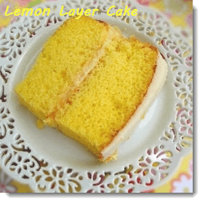 Lemon Layer Cake Lemon Goodness
